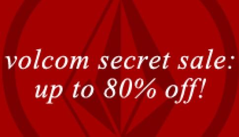Volcom Secret Sale