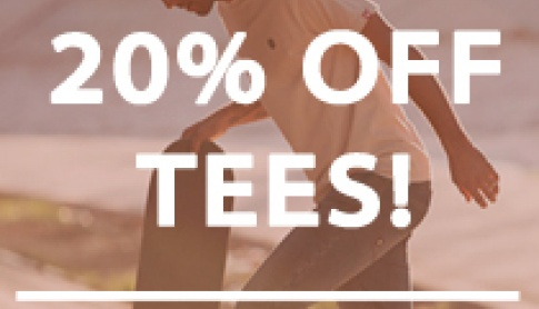 20% Off All Tees Only 48 Hours Left